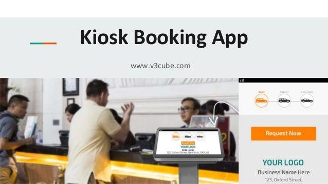 Kiosk Booking App www.v3cube.com