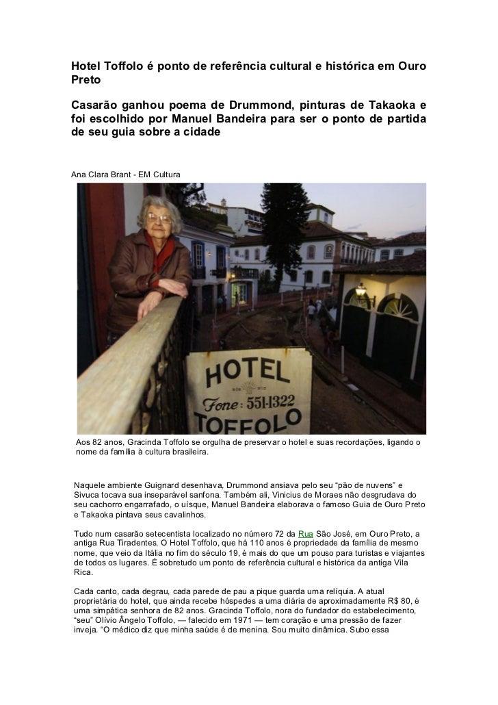 Hotel Toffolo é ponto de referência cultural e histórica em OuroPretoCasarão ganhou poema de Drummond, pinturas de Takaoka...