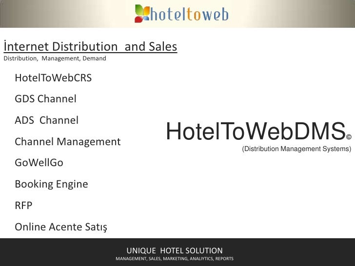 İnternet DistributionandSales<br />Distribution,  Management, Demand<br />HotelToWebCRS<br />GDS ChannelADS  Channel<br />...