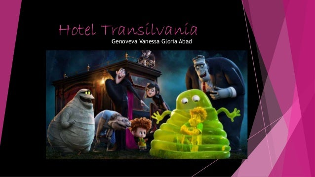 Hotel TransilvaniaGenoveva Vanessa Gloria Abad