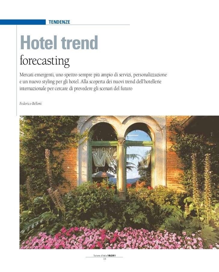tendenzeHotel trendforecastingMercati emergenti, uno spettro sempre più ampio di servizi, personalizzazionee un nuovo styl...
