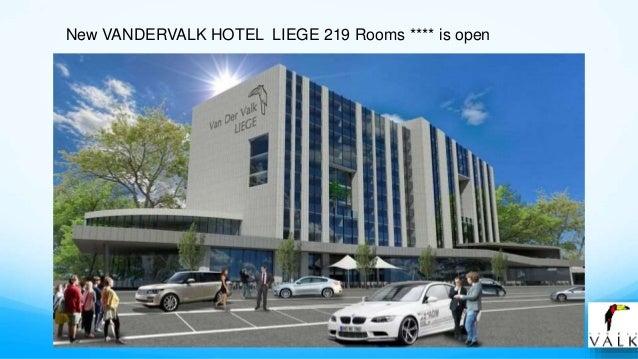 New VANDERVALK HOTEL LIEGE 219 Rooms **** is open