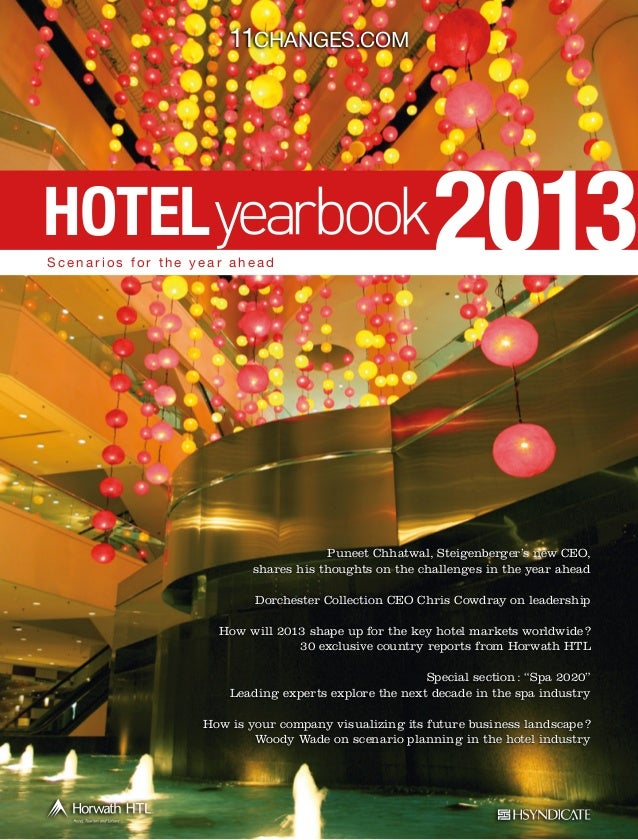 11Changes.com  HOTEL Scenarios for the year ahead  2013  Puneet Chhatwal, Steigenberger's new CEO, shares his thoughts on ...