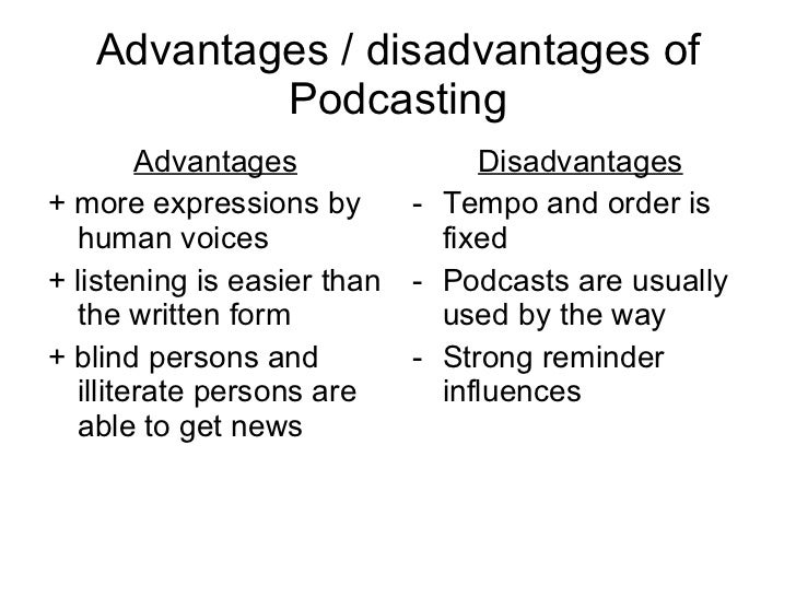 drawbacks podcasting Pol-casting: the use of podcasting in the teaching and learning of politics and international relations.