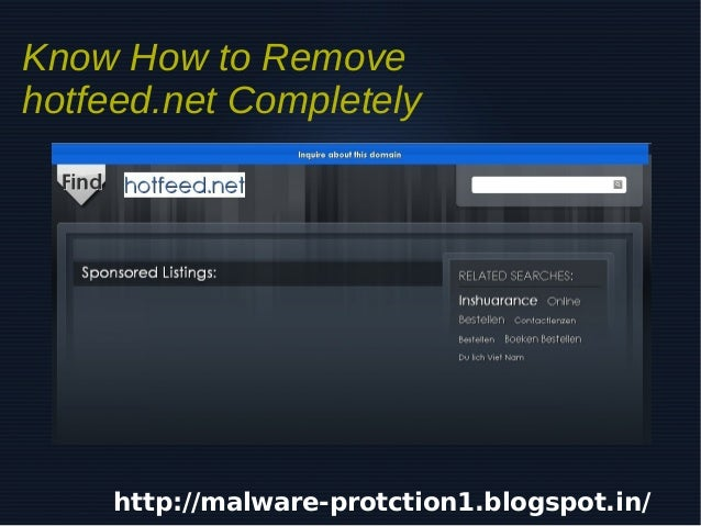 Know How to Removehotfeed.net Completely     http://malware-protction1.blogspot.in/