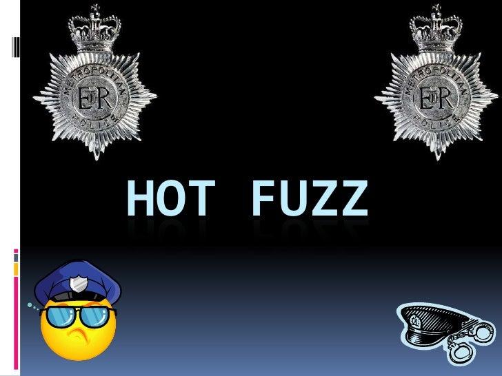 Hot Fuzz<br />