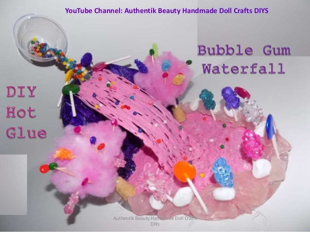 Hot Glue Gun Waterfall Diy Bubble Gum Craft Waterfall