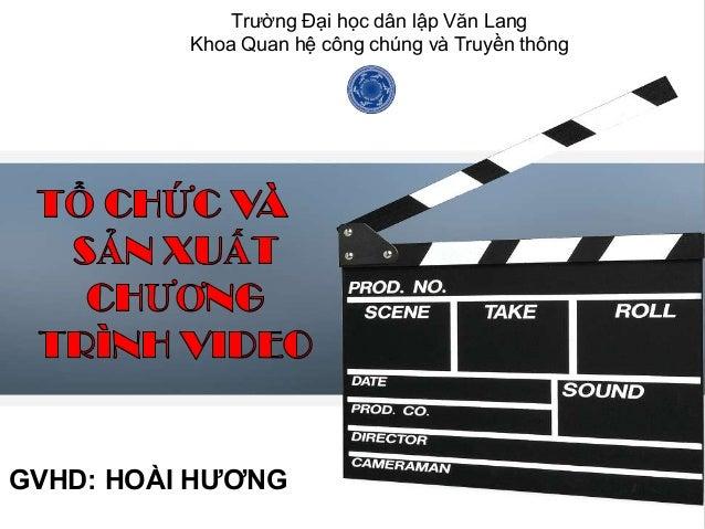 Trường Đại học dân lập Văn LangKhoa Quan hệ công chúng và Truyền thôngGVHD: HOÀI HƯƠNG