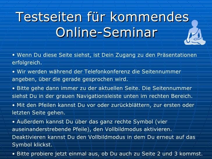 Info-Abend zur Bodhisattva-Schule <ul><li>Testseiten für kommendes Online-Seminar </li></ul><ul><li>Wenn Du diese Seite si...