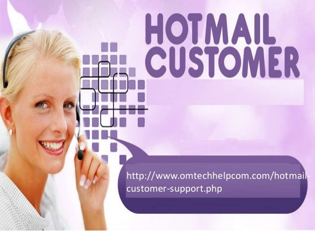 Phone number for hotmail com customer service