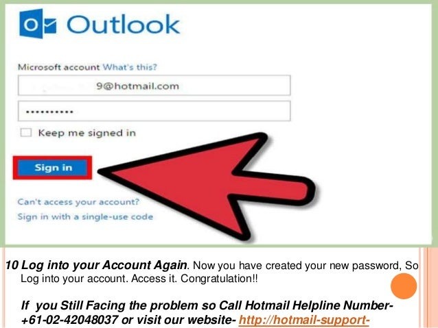 10 Log into your Account Again. Now you have created your new password, So Log into your account. Access it. Congratulatio...