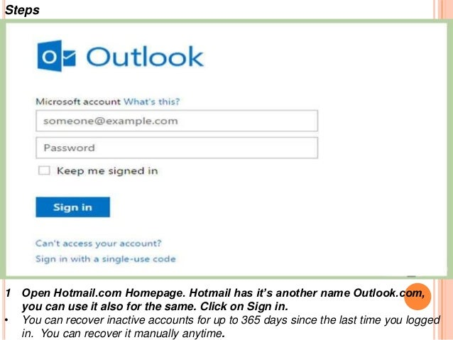 Steps 1 Open Hotmail.com Homepage. Hotmail has it's another name Outlook.com, you can use it also for the same. Click on S...