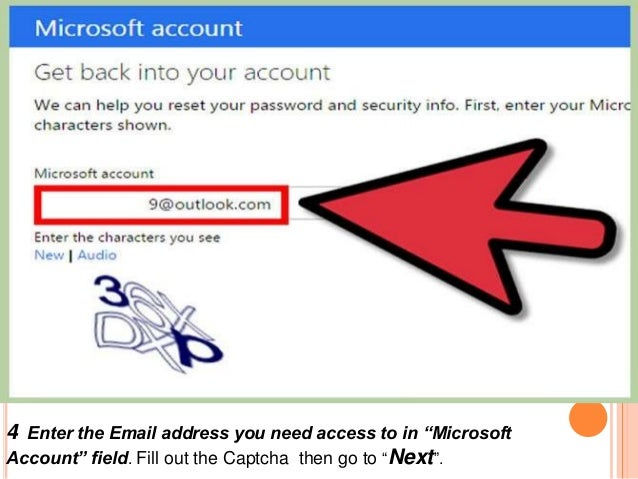 """4 Enter the Email address you need access to in """"Microsoft Account"""" field. Fill out the Captcha then go to """"Next""""."""
