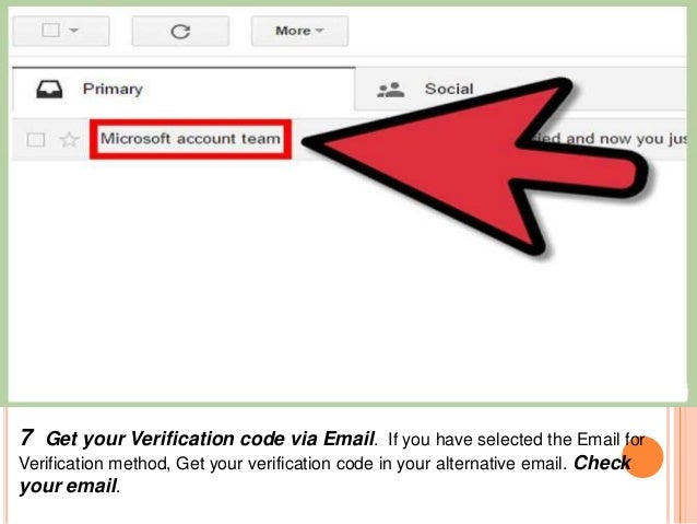 7 Get your Verification code via Email. If you have selected the Email for Verification method, Get your verification code...