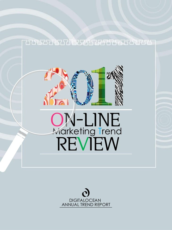 ON-LINEMarketing TrendREVIEW    DIGITALOCEAN  ANNUAL TREND REPORT