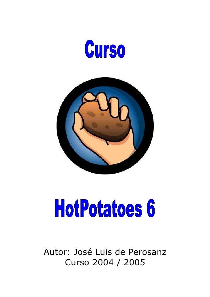 Autor: José Luis de Perosanz     Curso 2004 / 2005