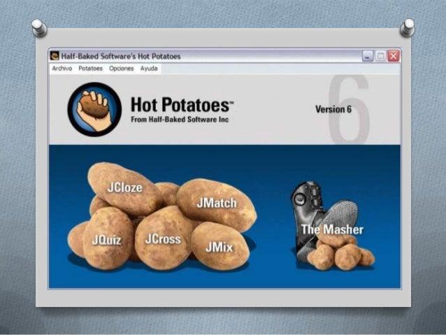 IntroducciónO Hot Potatoes es un conjunto de herramientas  que permiten elaborar ejercicios interactivos.O No es necesario...