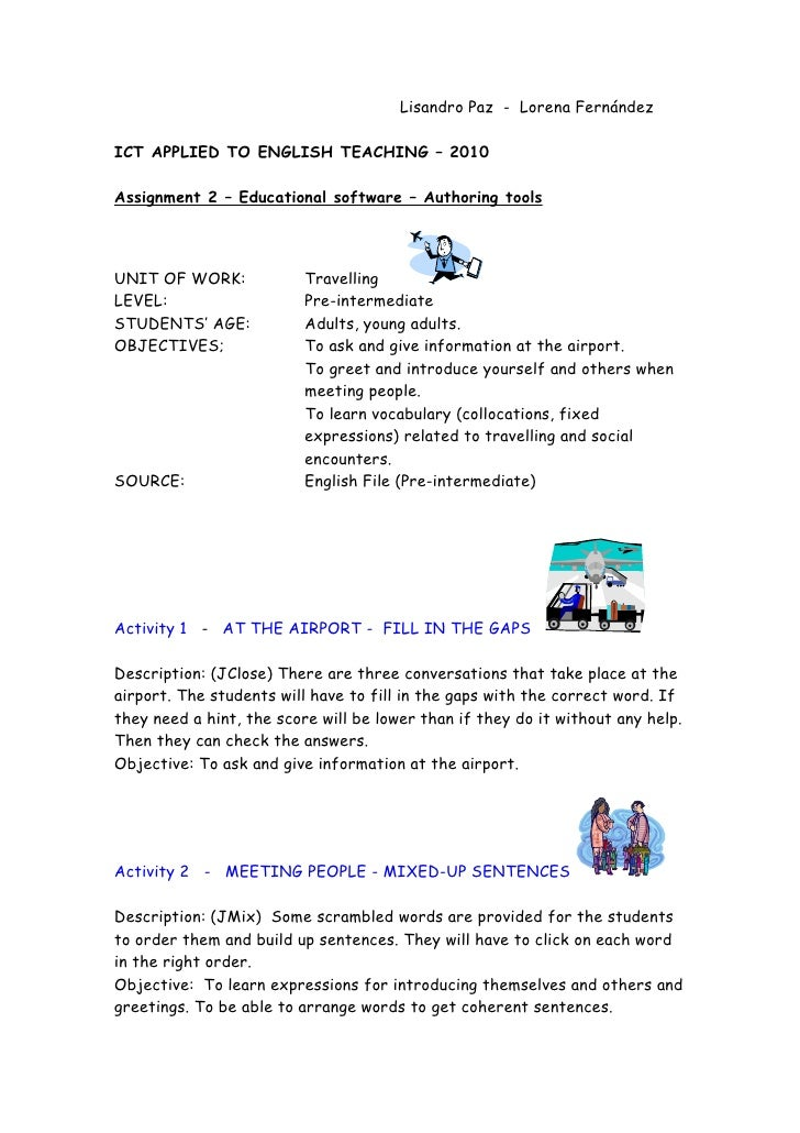 Lisandro Paz - Lorena Fernández  ICT APPLIED TO ENGLISH TEACHING – 2010  Assignment 2 – Educational software – Authoring t...