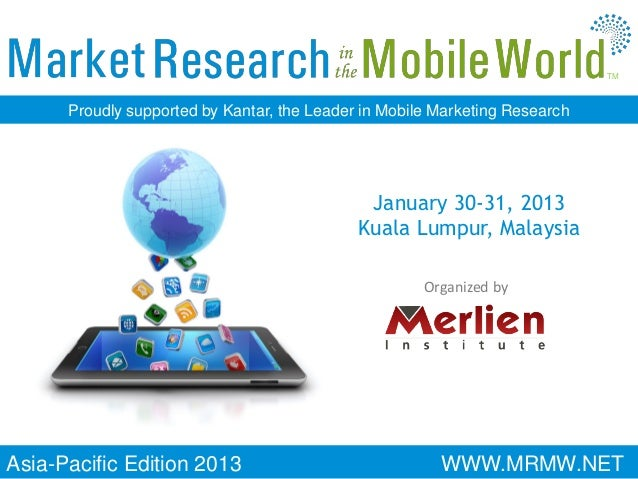TM      Proudly supported by Kantar, the Leader in Mobile Marketing Research                                              ...