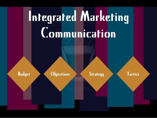 integrated marketing communication plan for costa coffee marketing essay Achieving integrated marketing communication  it is hard to achieve successful integrated marketing communications or breakthrough marketing without employees.