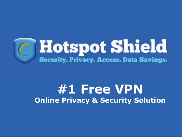 #1 Free VPNOnline Privacy & Security Solution