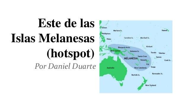Este de las Islas Melanesas (hotspot) Por Daniel Duarte