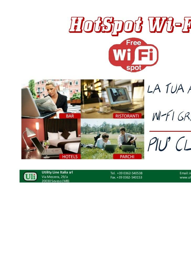 HotSpot Wi-Fi                                                 LA TUA AT VITA'                                             ...