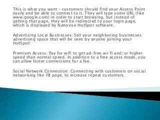 HotSpot - Use of Wi-Fi Hotspot Management Software?