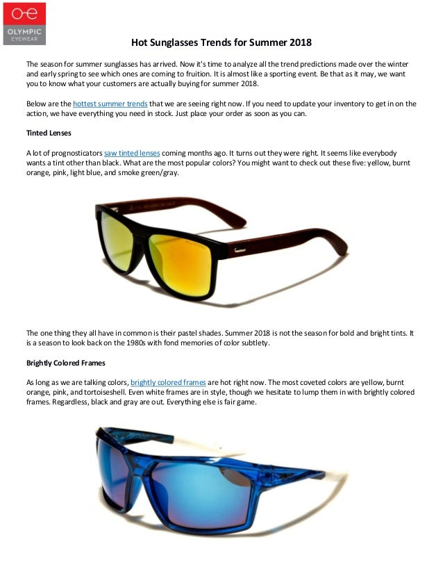 a8ab52906891 Hot Sunglasses Trends for Summer 2018 The season for summer sunglasses has  arrived.