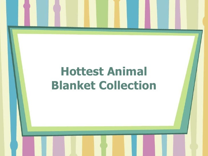 Hottest AnimalBlanket Collection