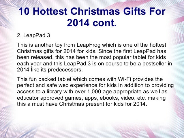 The Top 10 Hottest Christmas Gifts For 2014