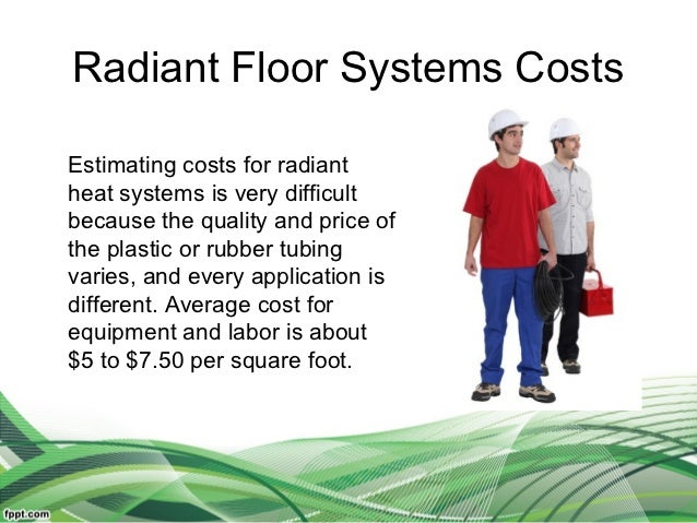 Superior 10. Radiant Floor Systems CostsEstimating Costs ...