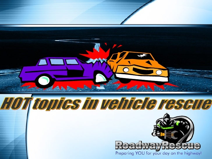 HOT topics in vehicle rescue