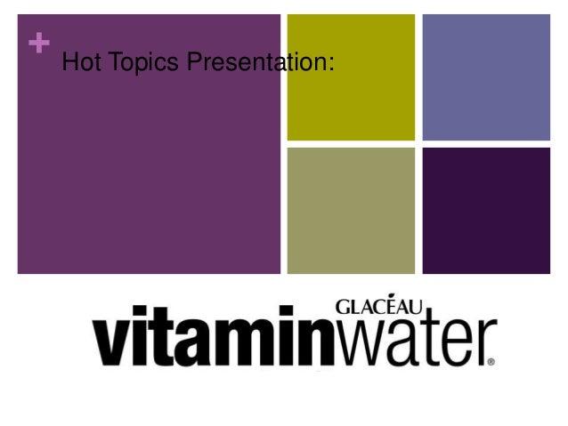 + Hot Topics Presentation: