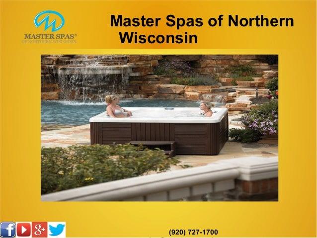 Master Spas of Northern Wisconsin (920) 727-1700