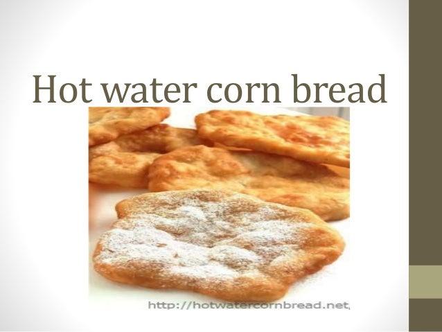 Hot Water Corn Bread