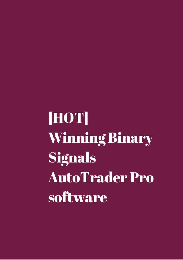 What is binary auto trader