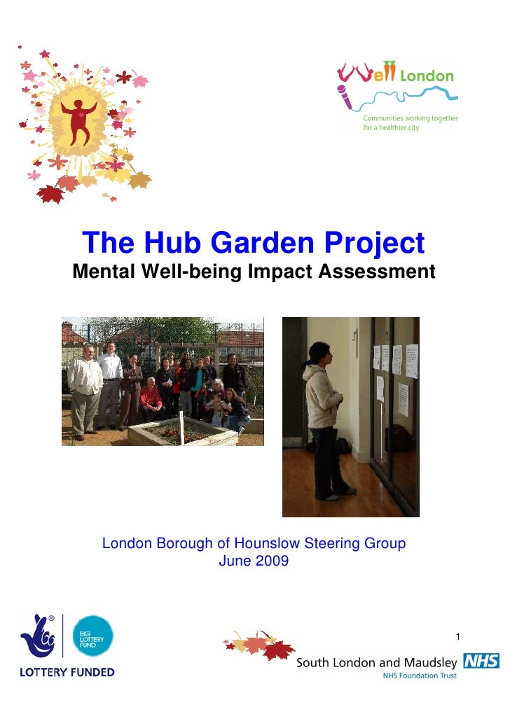 The Hub Garden ProjectMental Well-being Impact Assessment  London Borough of Hounslow Steering Group                 June ...