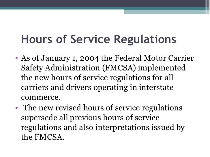 Hours of service for Federal motor carrier safety administration regulations