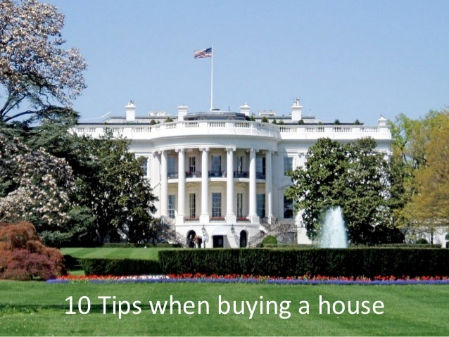 10 Tips when buying a house