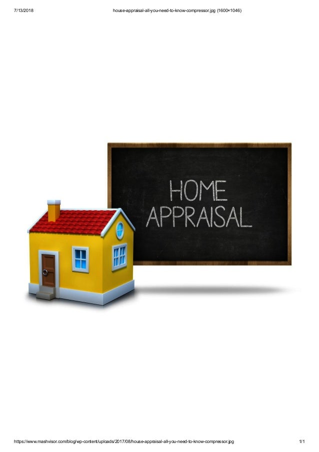 7/13/2018 house-appraisal-all-you-need-to-know-compressor.jpg (1600�1046) https://www.mashvisor.com/blog/wp-content/upload...