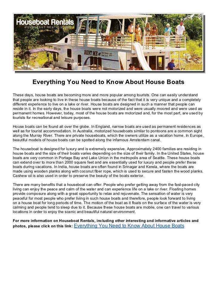 Everything You Need to Know About House BoatsThese days, house boats are becoming more and more popular among tourists. On...