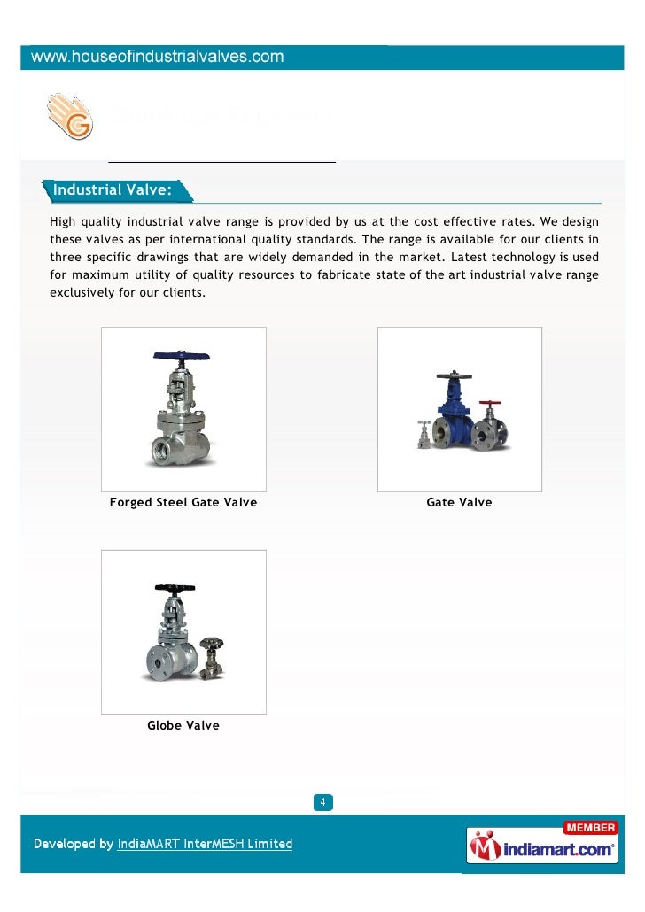 Industrial Valve:High quality industrial valve range is provided by us at the cost effective rates. We designthese valves ...