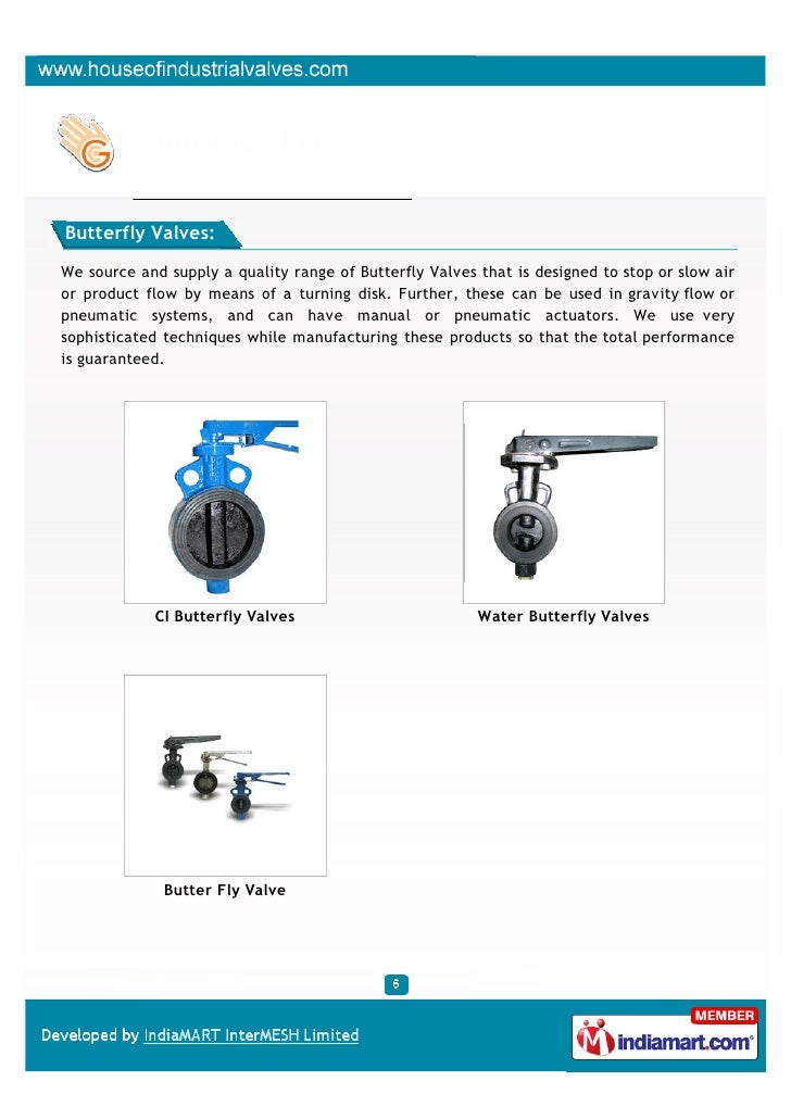 Butterfly Valves:We source and supply a quality range of Butterfly Valves that is designed to stop or slow airor product f...