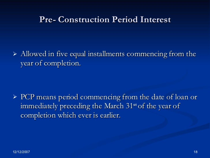 House property income from business capital gain Interest only construction loan