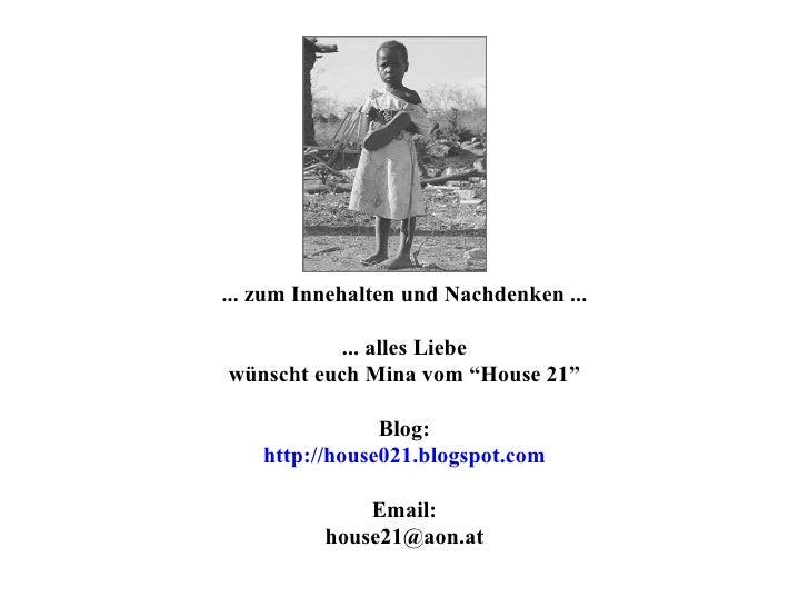 """... zum Innehalten und Nachdenken ... ... alles Liebe wünscht euch Mina vom """"House 21"""" Blog: http://house021.blogspot.com ..."""