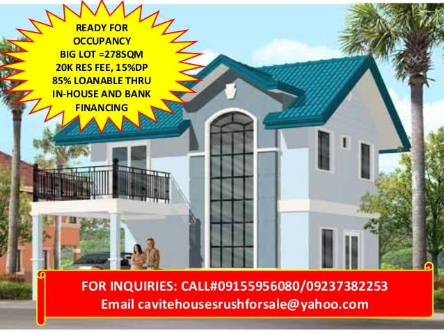 READY FOR OCCUPANCY BIG LOT =278SQM 20K RES FEE, 15%DP 85% LOANABLE THRU IN-HOUSE AND BANK FINANCING  FOR INQUIRIES: CALL#...