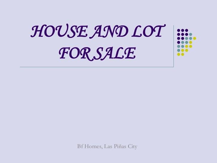 HOUSE AND LOT  FOR SALE    Bf Homes, Las Piñas City