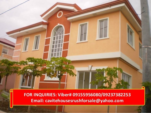 FOR INQUIRIES: Viber# 09155956080/09237382253 Email: cavitehousesrushforsale@yahoo.com