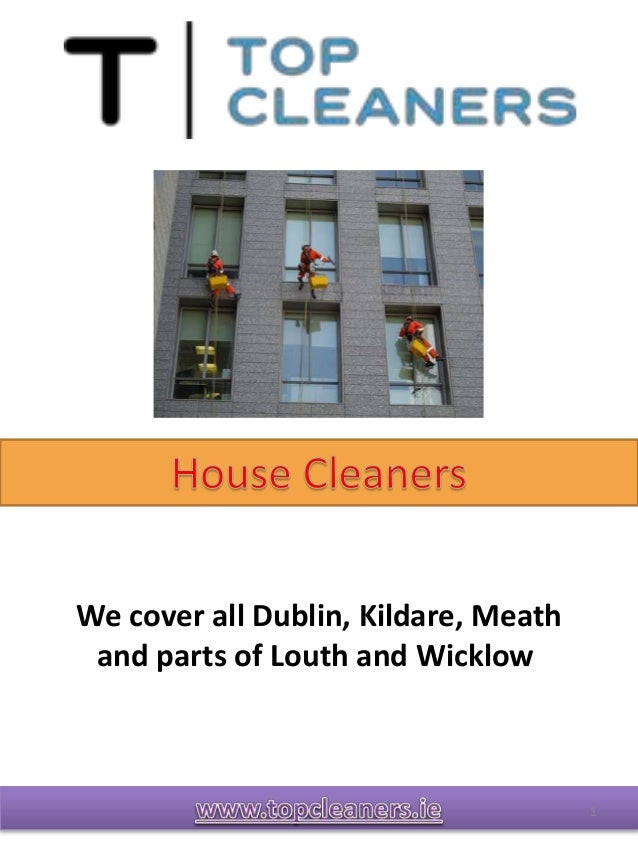 1 We cover all Dublin, Kildare, Meath and parts of Louth and Wicklow